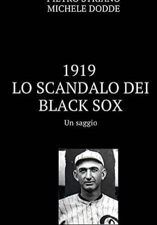 1919. Lo scandalo dei Black Sox