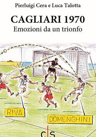 Cagliari-1970-Emozioni-da-un-trionfo