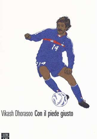 Con-il-piede-giusto---Vikash-Dhorasoo