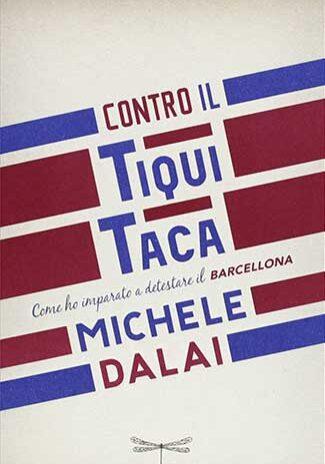 Contro-il-tiqui-taca-Michele-Dalai