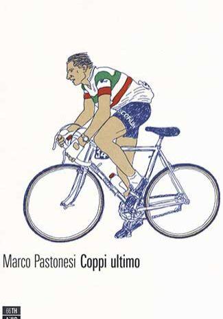 Coppi-ultimo-–-Marco-Pastonesi