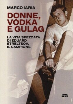 Donne, vodka e gulag
