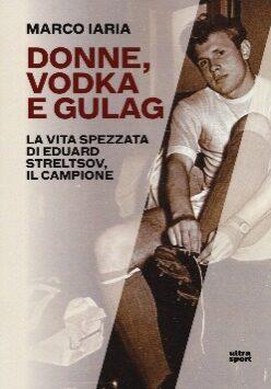 Donne, vodka e gulag