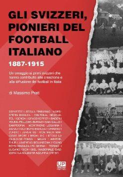 Gli svizzeri pionieri del football italiano