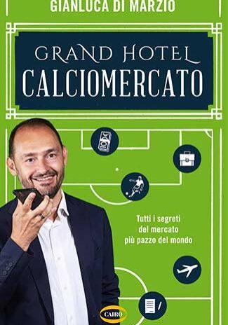 Grand-Hotel-Calciomercato-Gianluca-Di-Marzio