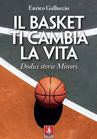 Il-basket-ti-cambia-la-vita