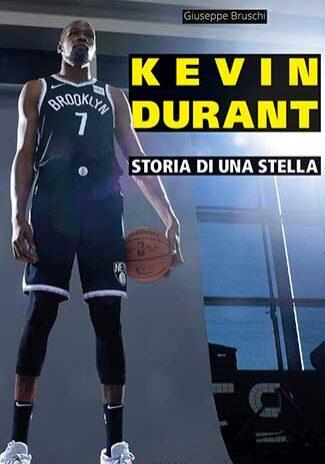 Kevin-Durant.-Storia-di-una-stella---Giuseppe-Bruschi