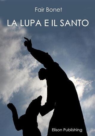 La lupa e il santo
