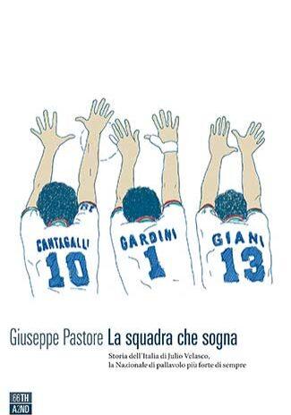 La-squadra-che-sogna---Giuseppe-Pastore