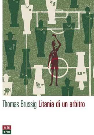 Litania-di-un-arbitro-Thomas-Brussig