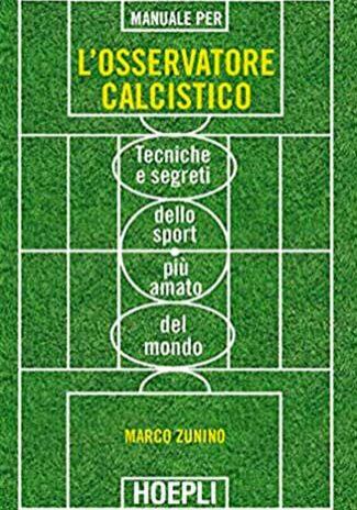 Manuale-per-l'osservatore-calcistico---Marco-Zunino