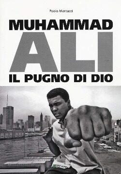 Muhammad Ali-Il pugno di Dio