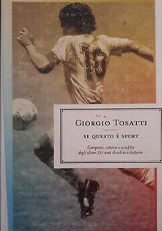 Se-questo-è-sport-Giorgio-Tosatti