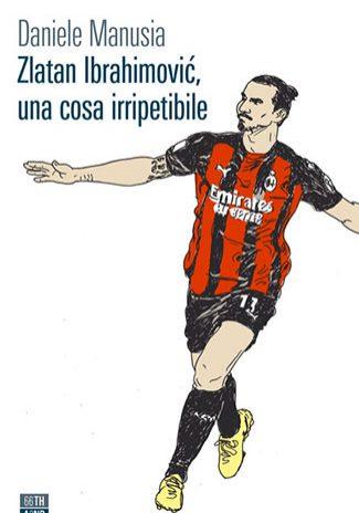 Zlatan-Ibrahimovic,-una-cosa-irripetibile